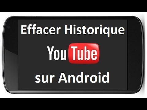 Comment Supprimer L Historique De Youtube Sur Android
