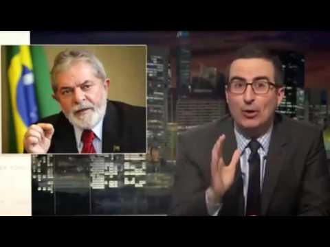 John Oliver(HBO)-Turmoil in Brazil-Last Week Tonight-