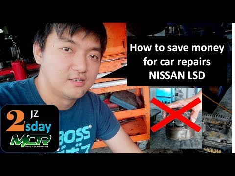 how to save money for cars repair with – NISSAN LSD