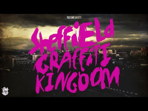 FULL Graffiti Documentary - Sheffield Graffiti Kingdom Feature Length by Theo Cane Garvey