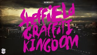 Graffiti Documentary - Sheffield Graffiti Kingdom Feature Length by Theo Cane Garvey