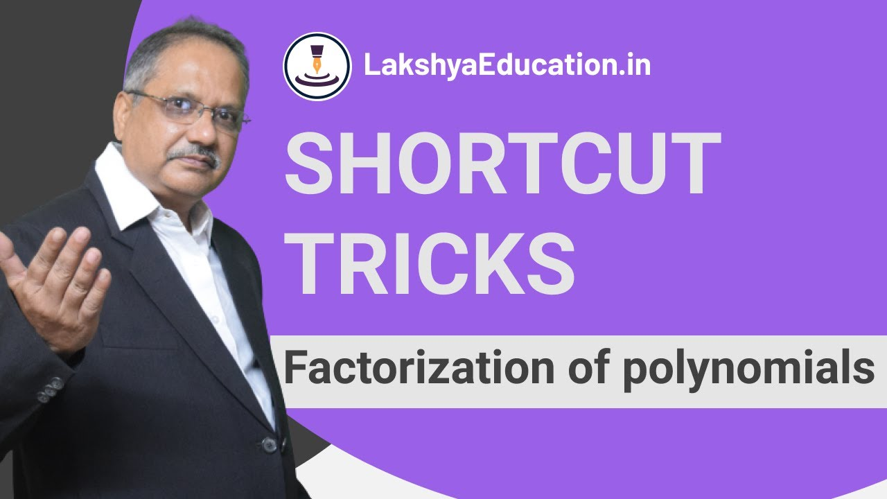 Factorization of polynomials Shortcut Trick : Vedic Maths