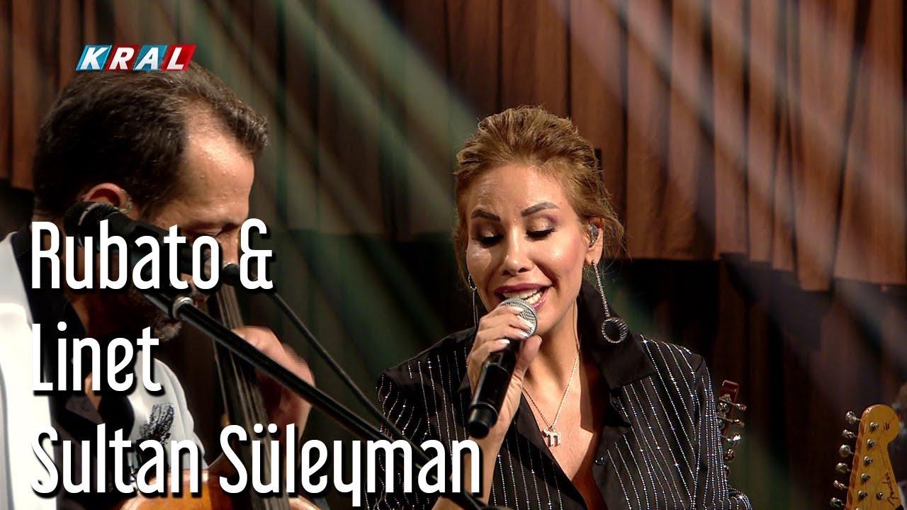 Rubato & Linet - Sultan Süleyman