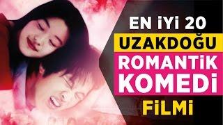 En İyi 20 Uzakdoğu Romantik Komedi Filmi Fragmanlarıyla