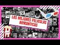 TOP MEJORES PELICULAS ROMANTICAS 2017-2020