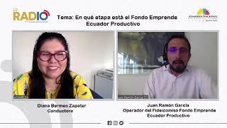 Vídeo de entrevista a Juan Ramón García, Operador del Fideicomiso Fondo Emprende, Ecuador Productivo