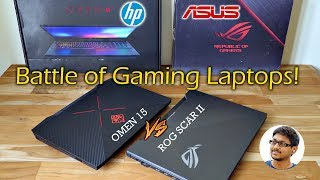 Battle of Gaming Laptops! Asus ROG SCAR 2 vs HP OMEN 15