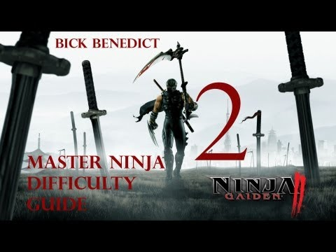 "Ninja Gaiden 2 | XBOX 360 | Master Ninja Difficulty Guide | Chapter 2 ""The Castle of the Dragon"""