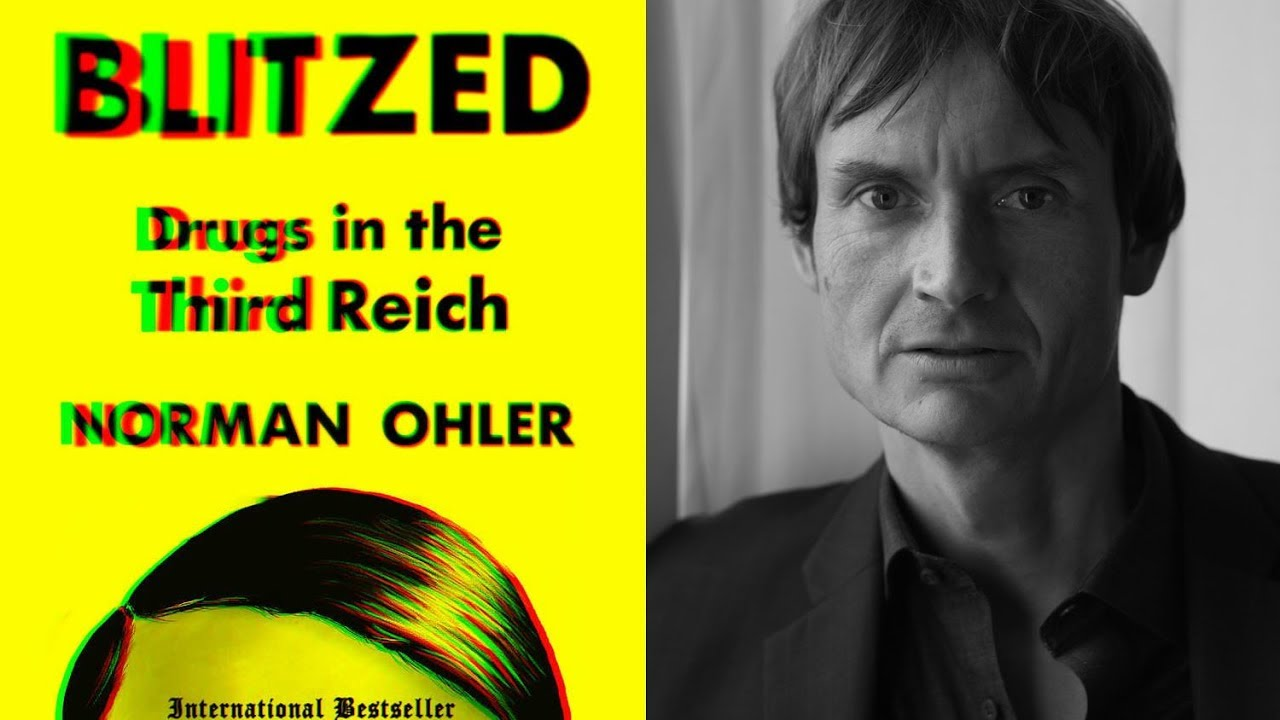 Blitzed: Drugs in the Third Reich - Interview with Norman Ohler