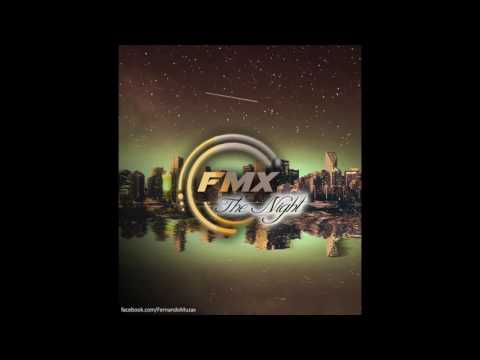 FMX - The Night (Radio Edit) 2016