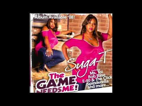 Suga-T - Hot Ones Echo Thru The Ghetto - The Game Needs Me!