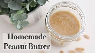 Peanut Butter! 手作りピーナッツバター