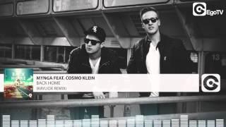 MYNGA FEAT COSMO KLEIN - Back Home (Kayliox Remix)