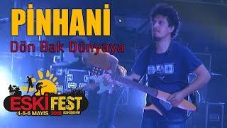 Pinhani - Dön Bak Dünyaya   EskiFest 2018 Video