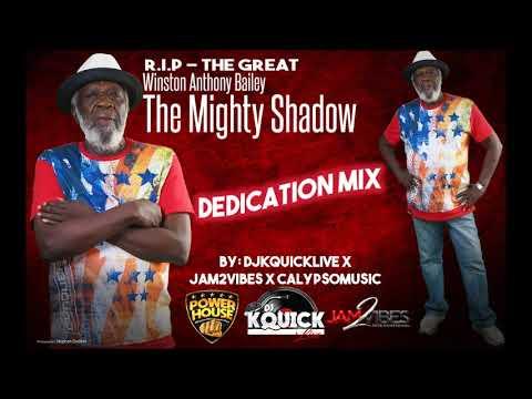 THE MIGHTY SHADOW DEDICATION MIX (R.I.P)