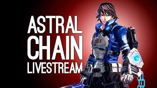 ASTRAL CHAIN GAMEPLAY - Livestream of the Weekend! LIVE from PAX West 2019