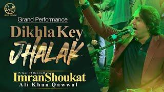 Dikhla ke Jhalak By Imran Shaukat Ali Khan Qawal