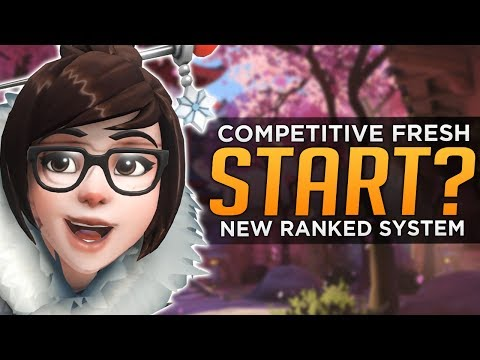 Overwatch: Competitive FRESH Start!? - NEW Ranked System!