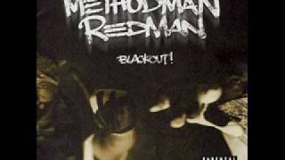 Method Man & Redman - Blackout - 16 - Fire Ina Hole [HQ Sound]