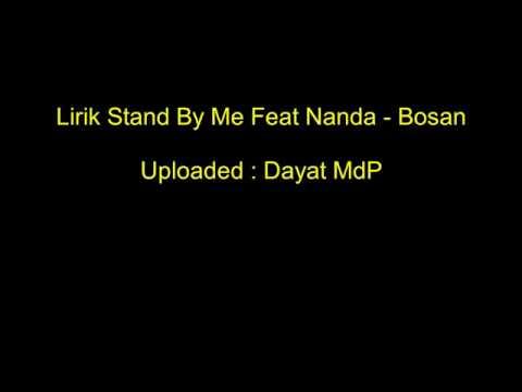 stand  me feat nanda  bosan  with lirik