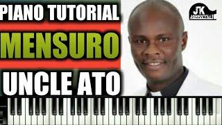 "Piano Tutorial ""Mensuro"" By Uncle Ato"