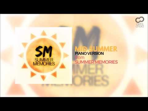 Mid Summer (Piano Version)   Summer Memories   Manoj Arya (Full HD)