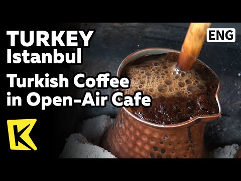 【K】Turkey Travel-Istanbul[터키 여행-이스탄불]터키식 커피 노천카페/Turkish Coffee/Open-Air Cafe/Kadikoy/Cezve/Culture
