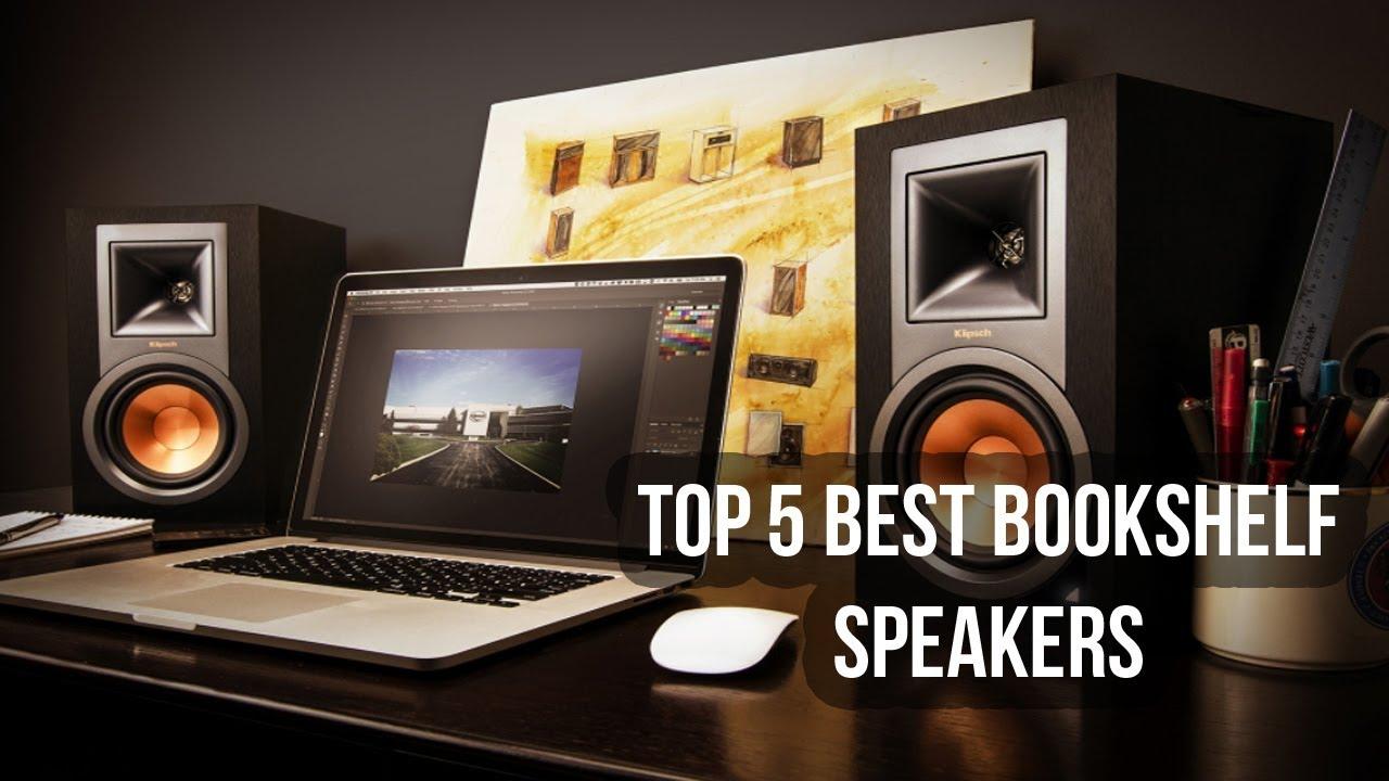 Top 5 Best Bookshelf Speakers 2018