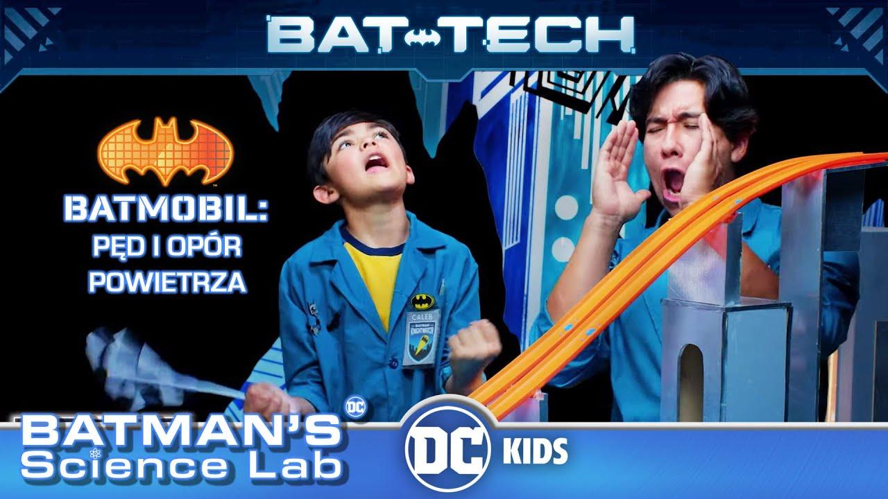 Laboratorium naukowe Batmana | Batmobil: Pęd i opór powietrza | DC Kids