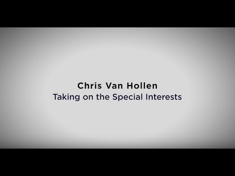 Chris Van Hollen - Special Interest Fighter