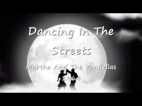 Dancing In The Streets  Martha And The Vandellas  1964