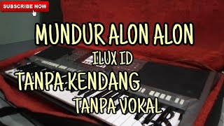 Download Mundur Alon Alon Tanpa Kendang Karaoke Mp3