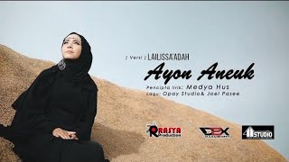 AYON ANEUK - LAILISSAADAH - (Official Music Video) FULL HD