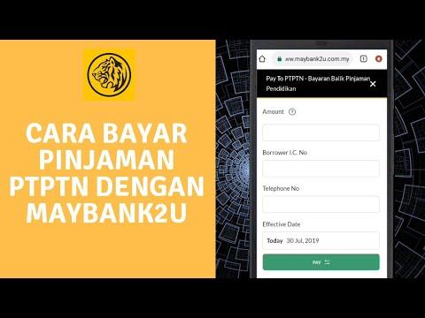 Cara Bayar Pinjaman PTPTN Dengan Maybank2u