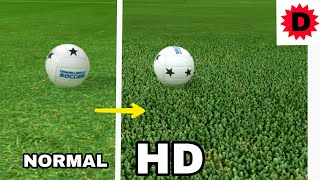 How To Get HD Graphics in Dream League Soccer 2018 ● NO ROOT