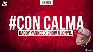 CON CALMA (REMIX) - DADDY YANKEE - JONYDJ ✘ DJ LKS
