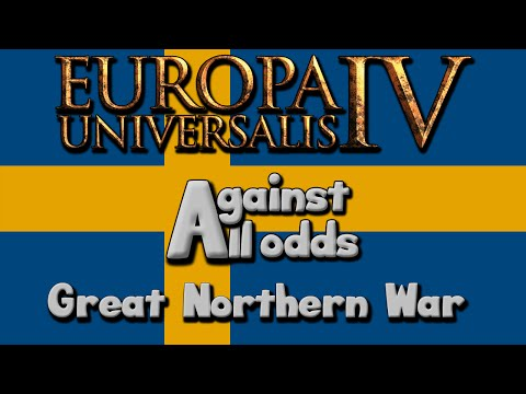 Europa Universalis 4 - Against All Odds: The Great Northern War