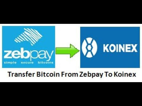 transfer Bitcoin from Zebpay to Koinex