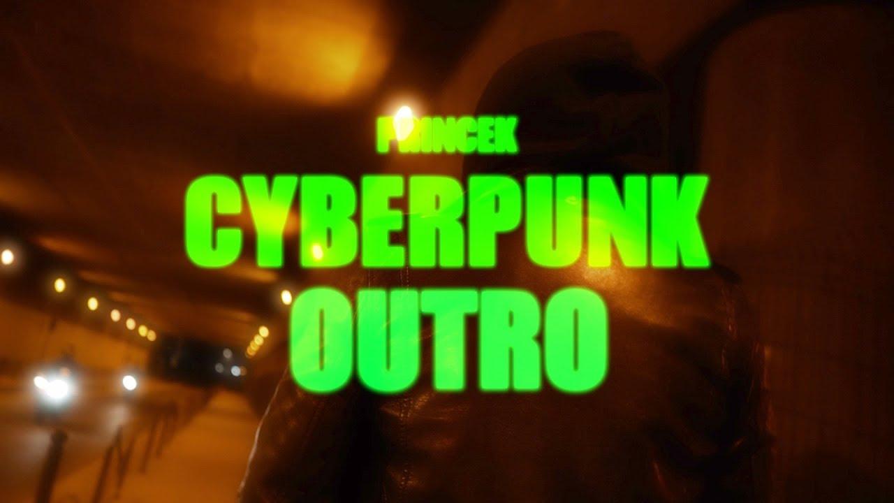 PRINCE K - CYBERPUNK / OUTRO (Prod. OTP)
