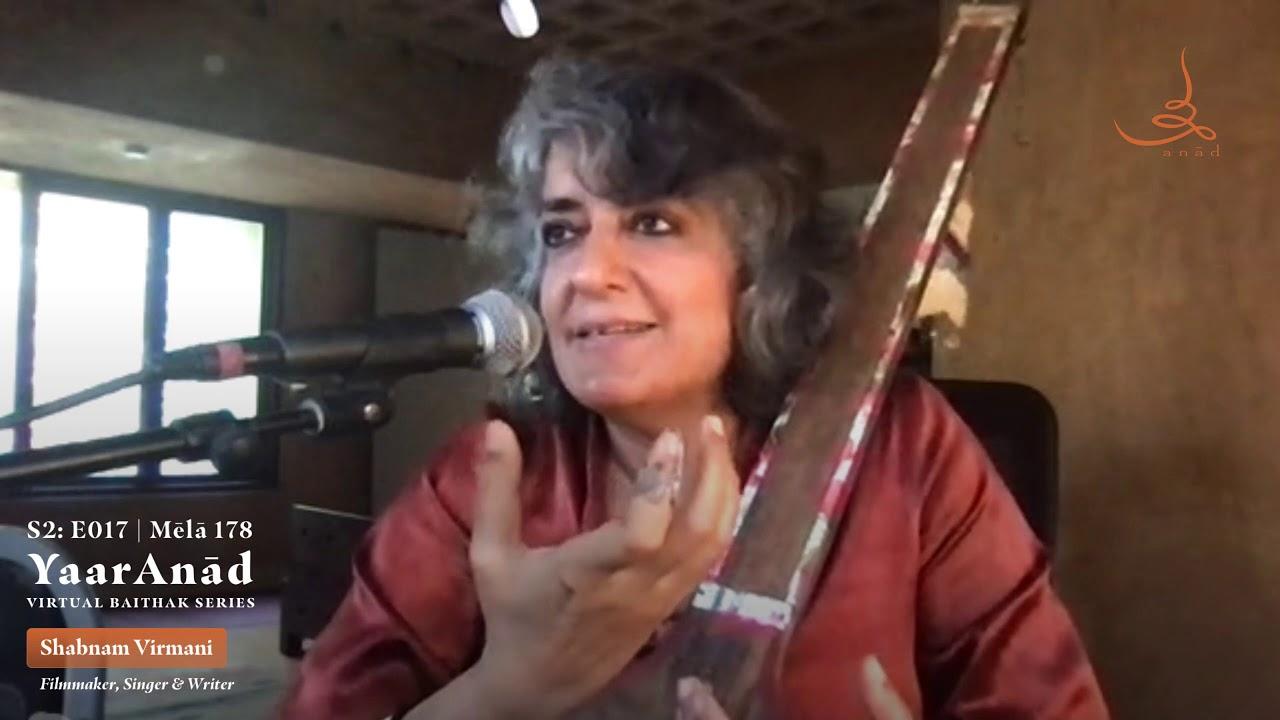 Download YaarAnād Virtual Baiṭhak Series Mēlā 178 — S2: E017 with Shabnam Virmani