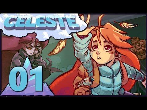 Celeste - Part 1 - The Forsaken City
