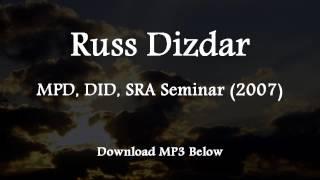 Video Russ Dizdar - MPD, DID, SRA Seminar (2007) download MP3, 3GP, MP4, WEBM, AVI, FLV Juli 2018
