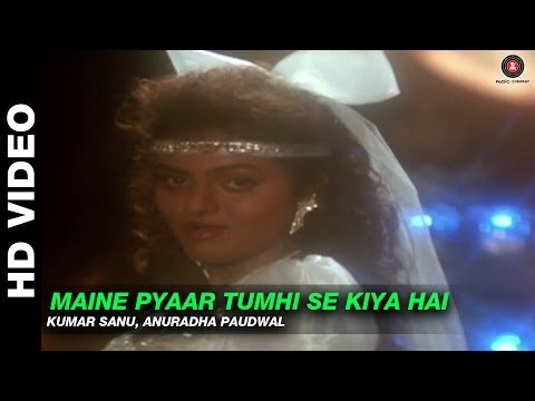 Maine Pyaar Tumhi Se Kiya Hai - Phool Aur Kaante | Kumar Sanu, Anuradha Paudwal | Ajay Devgn