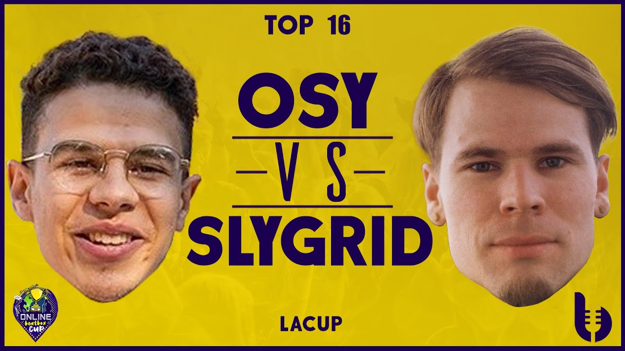 OSY VS SLYGRID | La Cup Beatbox Battle 2020 Online | 1/8 Final