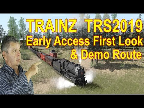Trainz TRS2019 Early Access and Route Demo
