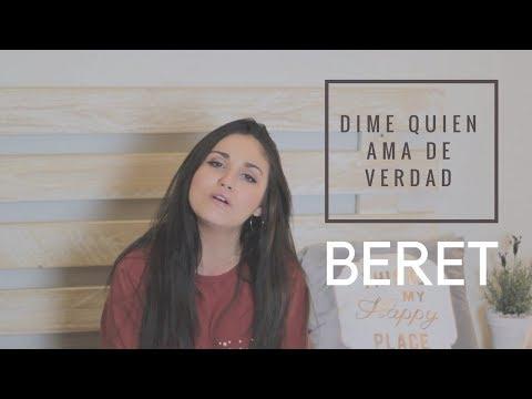 DIME QUIEN AMA DE VERDAD - BERET (CON LETRA) | Carolina García Cover