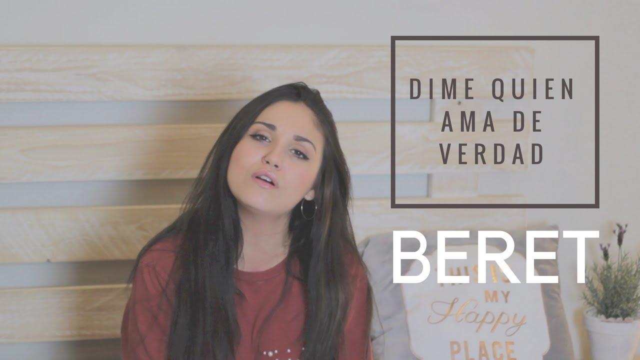 Dime Quien Ama De Verdad Beret Con Letra Carolina García Cover Youtube