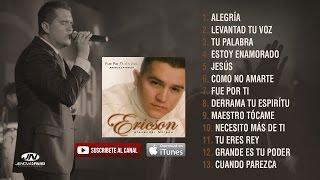 FUE POR TI [ Álbum completo ] - Ericson Alexander Molano