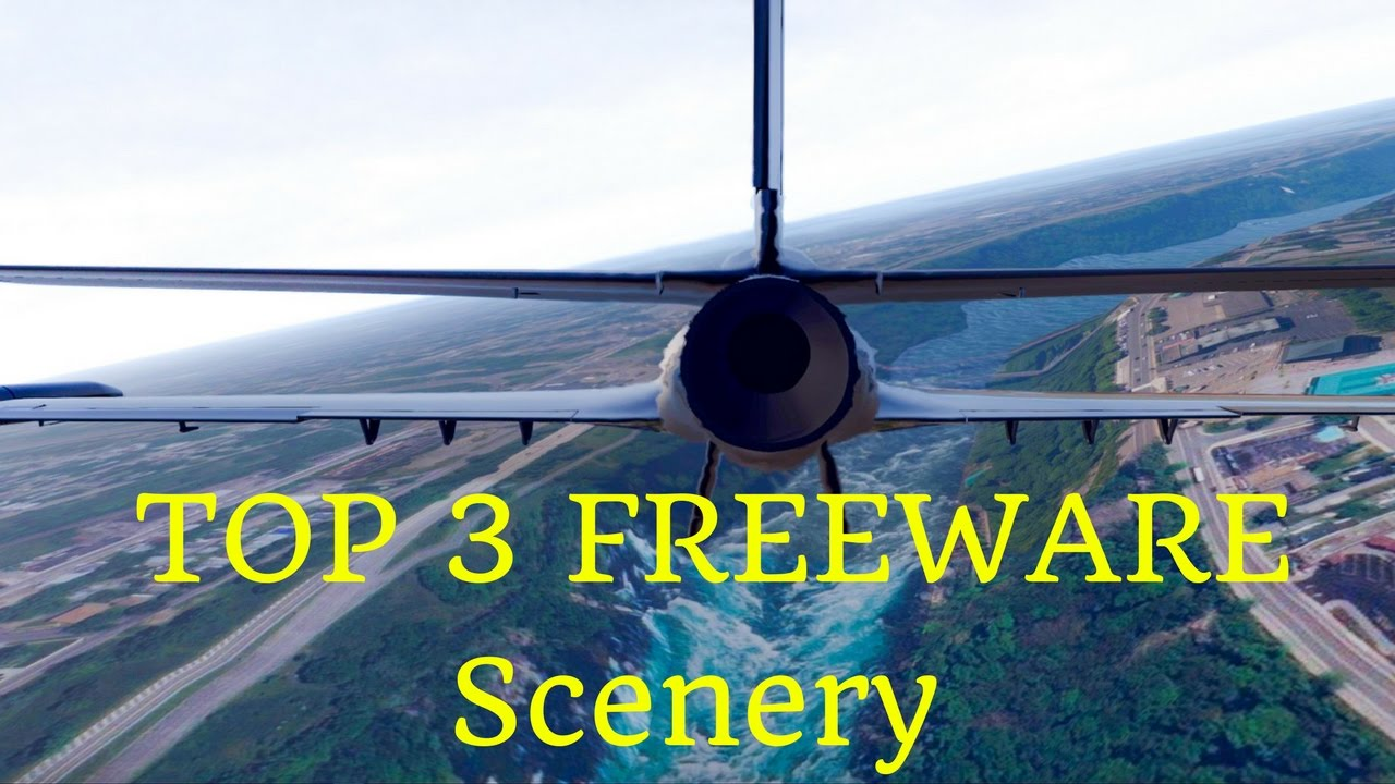 Luna's World: TOP 3 Freeware Scenery for X-Plane 11 – MUST HAVE
