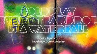 ColdPlay - Every Teardrop is a WaterFall Mp3 Download